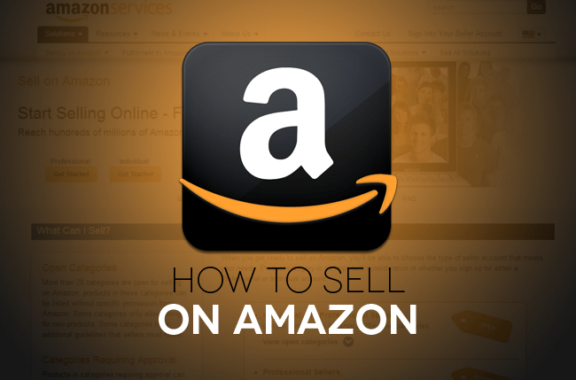 How to Start Selling on Amazon -Tips to Kick Start your Business