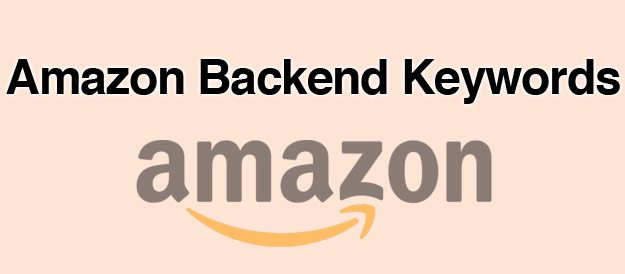 Optimize your Amazon Backend Keywords for PPC