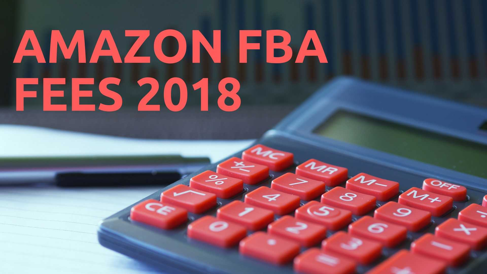 amazon fba fees changes 2018