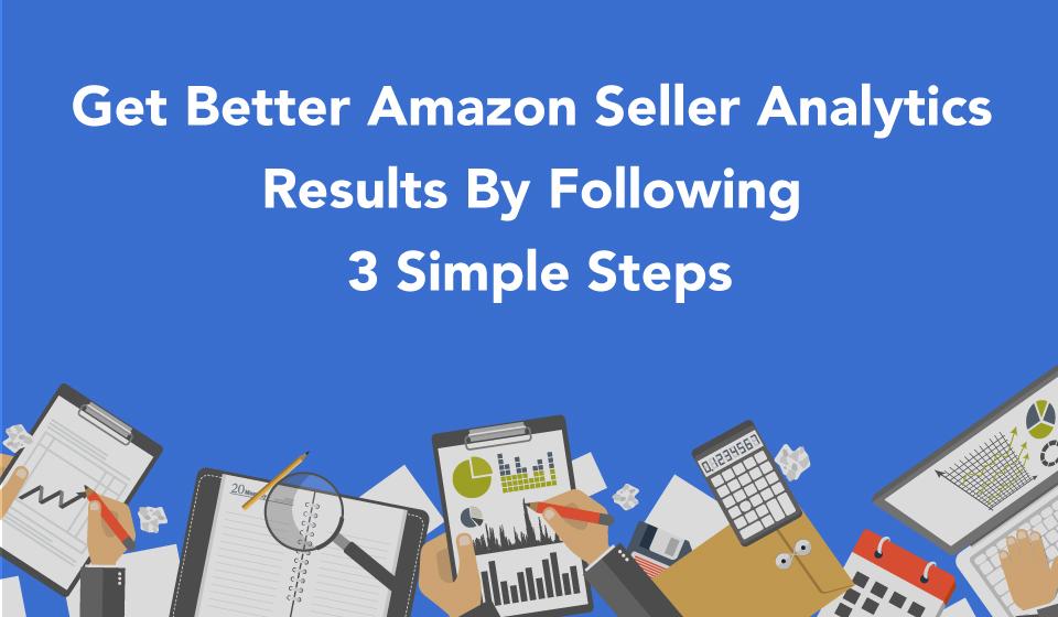 amazon seller analytics tips & tricks
