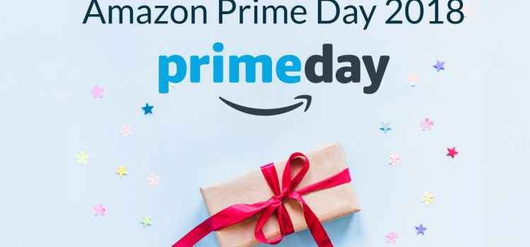 Plan for Amazon Prime Day 2018 Lightning Deals : Updated
