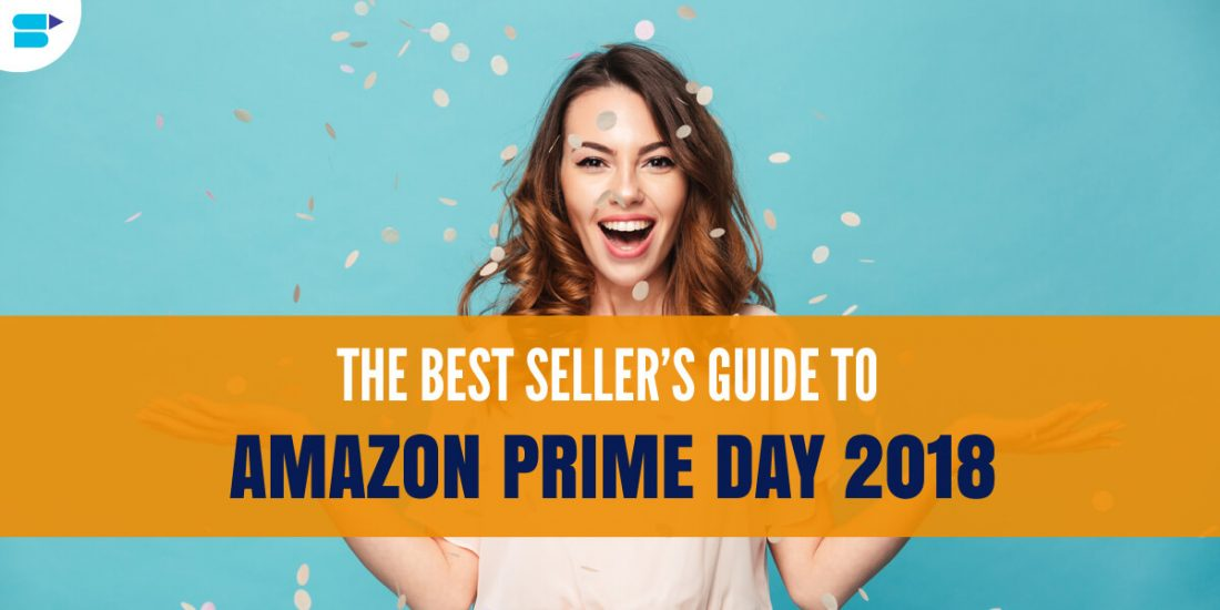 amazon prime day 2018 complete guide