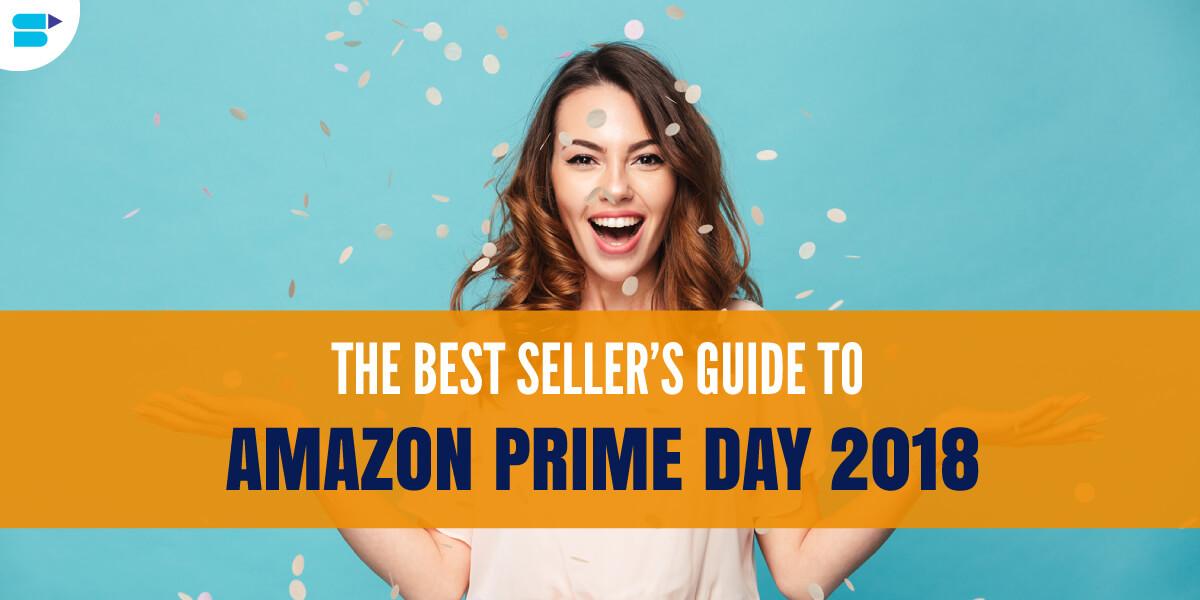 amazon prime day 2018 complete guide