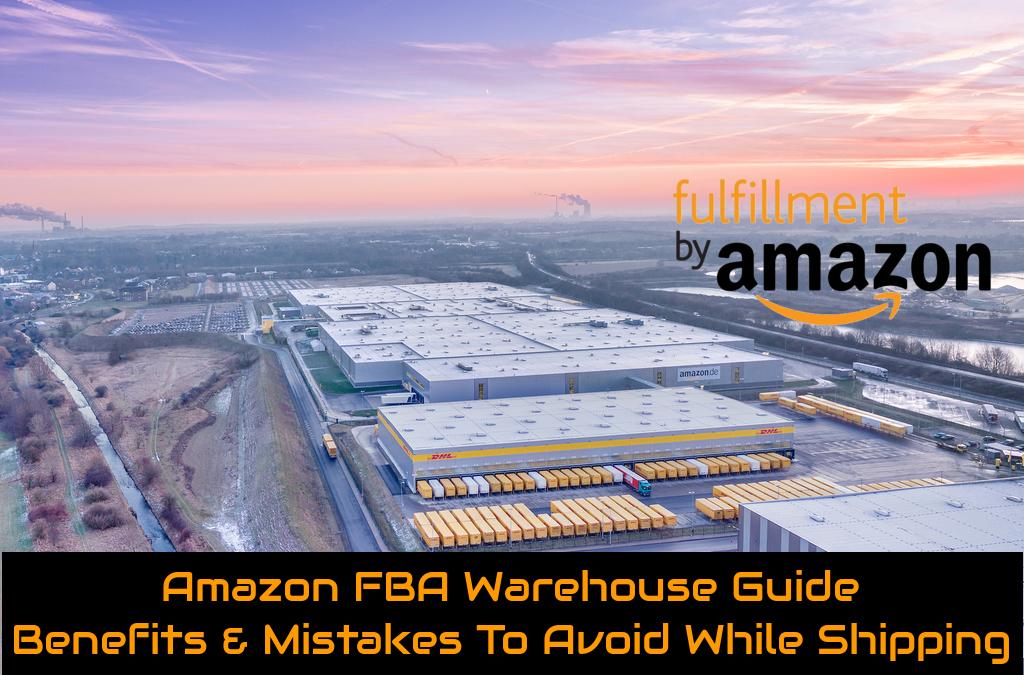 Amazon FBA Warehouses