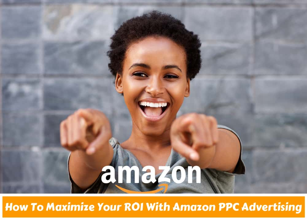 how to maximize your sales with amazon ppc