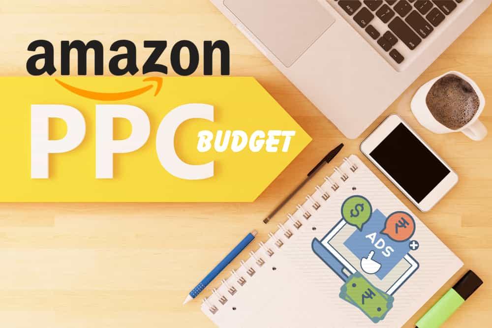 amazon ppc budget