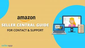 How To Contact Amazon Seller Support & Customer Care Explained
