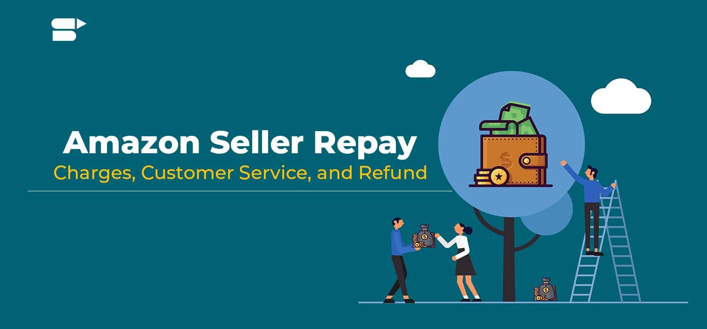 amazon seller repay