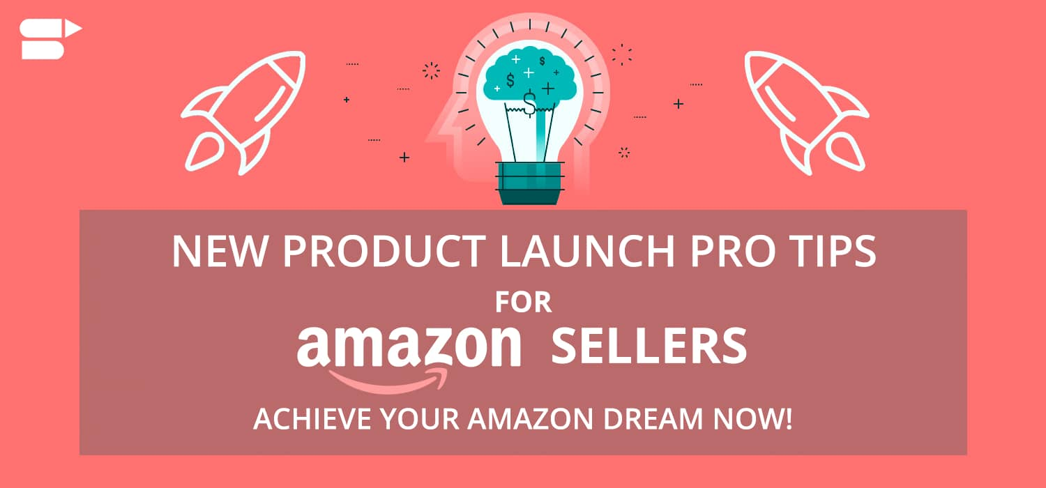 amazon product launch tips for sellers