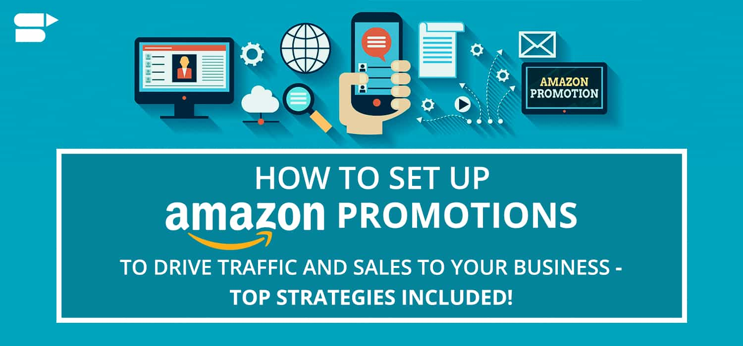 Amazon Seller Promotions: Setup | Coupon | 2019 Seller Guide