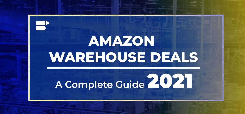 amazon warehouse deals in 2021