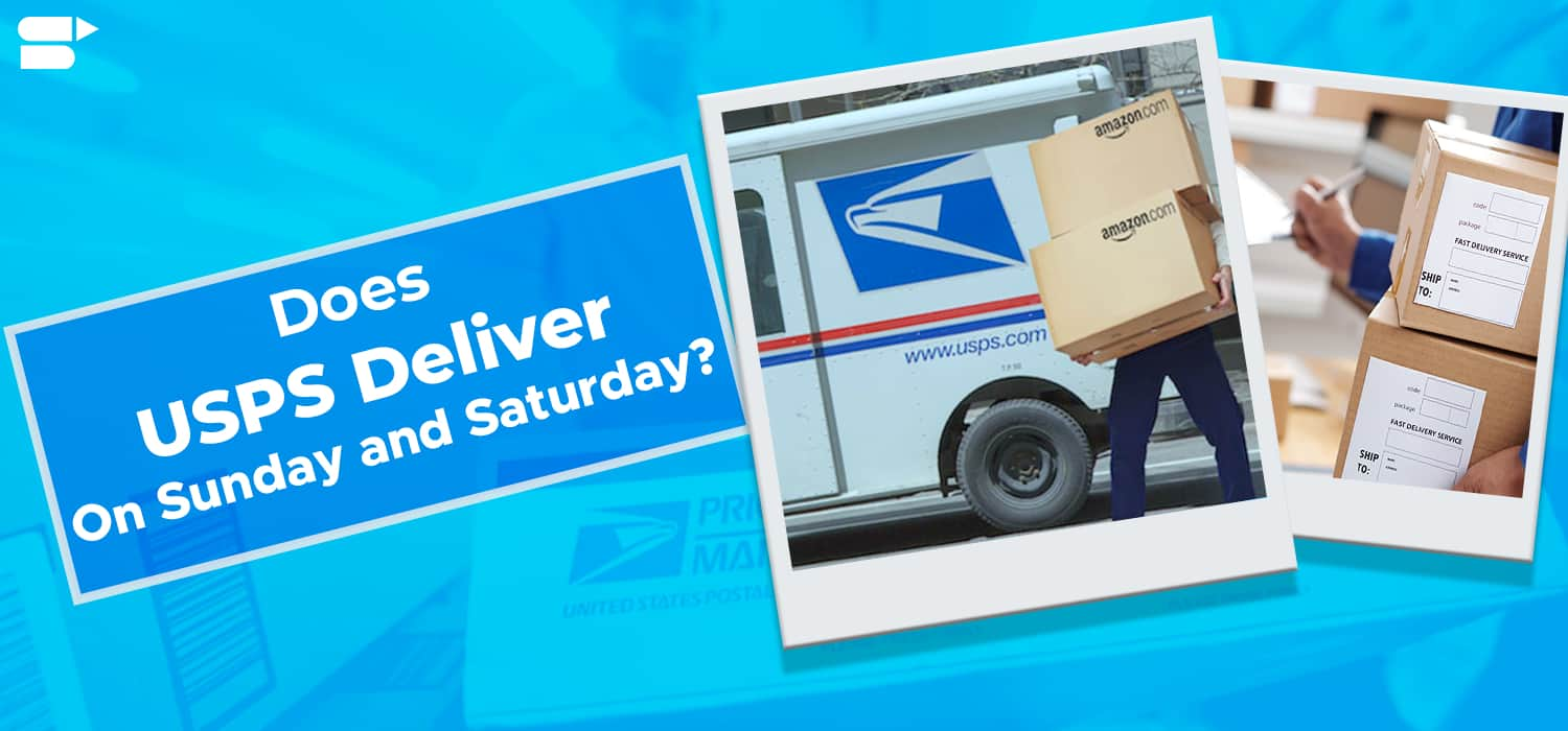 Does USPS Deliver On Sunday and Saturday (Or Weekend)? - Seller ...