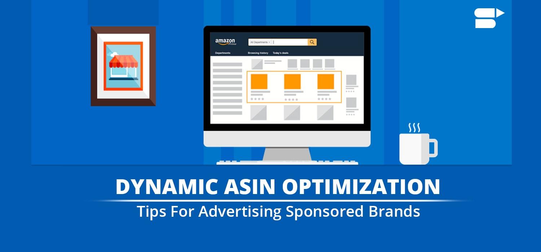 sponsored ads dynamic Asin optimisation