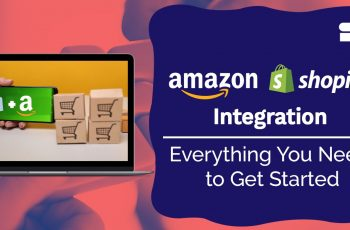 amazon shopify integration requirements
