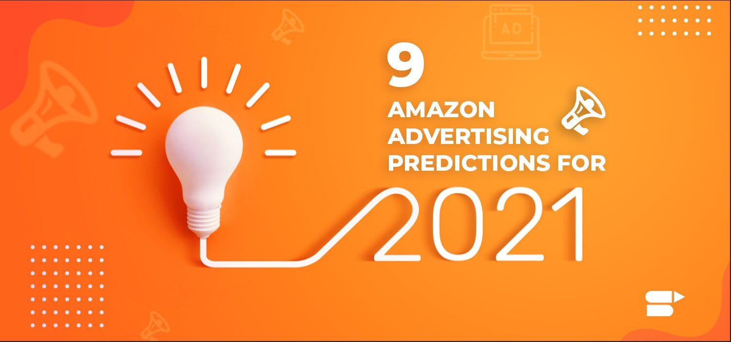 amazon advertising 2021 news and updates