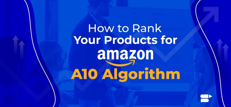 amazon a10 algorithm
