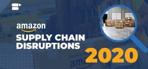 Impact of COVID-19 - How Brands Can Handle Supply Chain Disruptions in 2020
