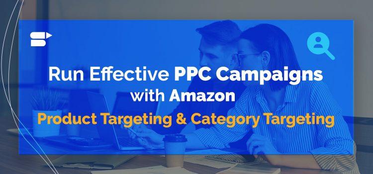amazon ppc effective ppc targeting