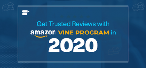 Get Trusted Reviews with Amazon Vine Program in 2020