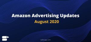Amazon Advertising Updates - August 2020