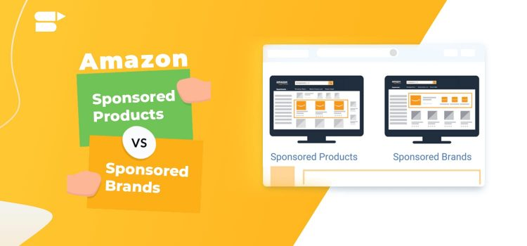 Amazon Sponsored Products vs. Amazon Sponsored Brands