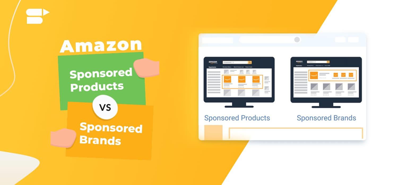 Amazon Sponsored Products vs. Amazon Sponsored Brands