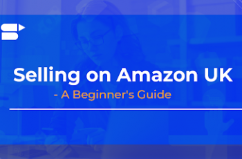 sell on amazon uk complete europe guide