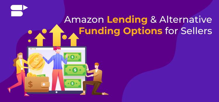 amazon lending alternatives