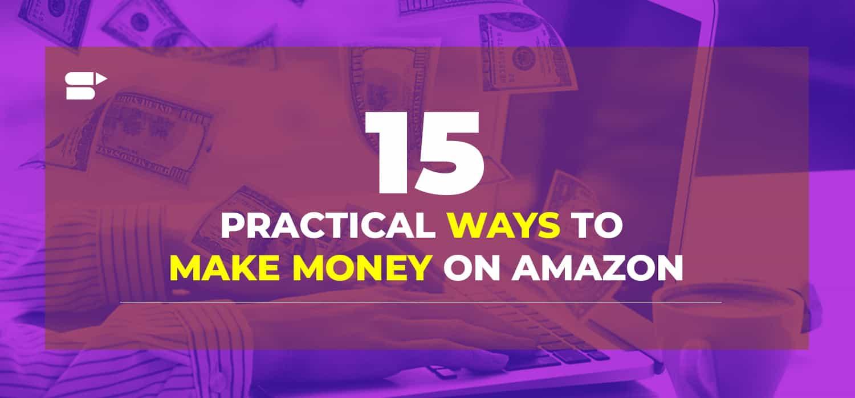 best ways to make money on amazon