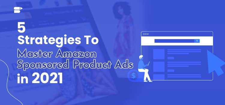 amazon sponsored product ads strategy