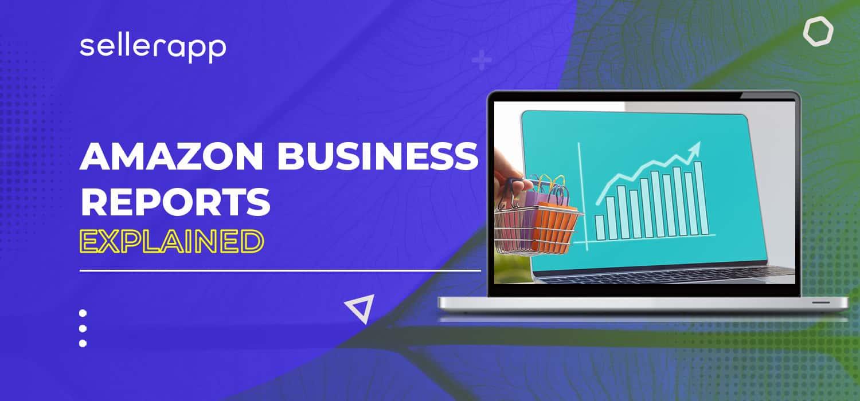amazon business reports