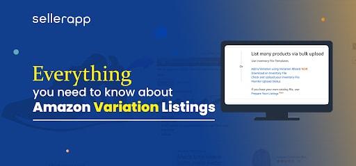 Amazon Variation Listings